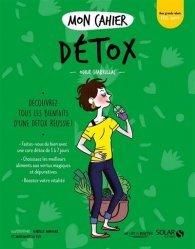 Dernières parutions sur Alimentation - Diététique, Mon cahier detox new