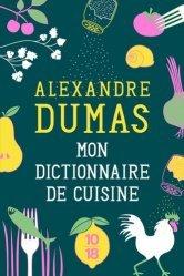Dernières parutions sur Sciences culinaires, Mon dictionnaire de cuisine
