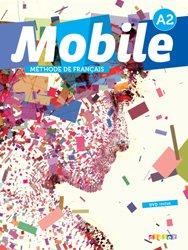 Dernières parutions dans Mobile, Mobile 2 A2 : 1 Livre, 1 CD Audio et 1 DVD