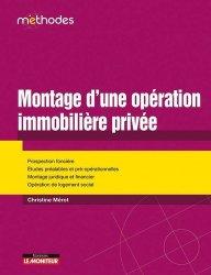 Dernières parutions dans Méthodes, Montage d'une opération immobilière privée
