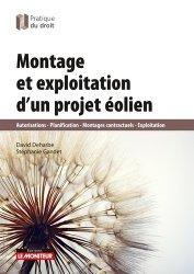 Dernières parutions dans Pratique du droit, Montage et exploitation d'un projet éolien