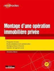 Dernières parutions sur Immobilier et droit de la construction, Montage d'une opération immobilière privée