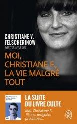 Dernières parutions dans J'ai lu Récit, Moi, Christiane F., la vie malgré tout