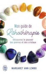 Dernières parutions sur Lithothérapie, Mon guide de lithothérapie
