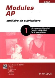Souvent acheté avec Manuel pratique de l'auxiliaire de puériculture en pédiatrie et en néonatalogie, le Modules AP - 1 Accompagnement d'un enfant dans les activités d'éveil et de la vie quotidienne