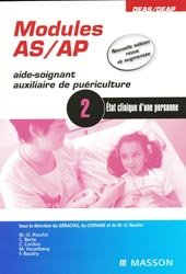 Souvent acheté avec Le lexique des aides-soignants et des auxiliaires de puériculture, le Modules AS/AP - Module 2