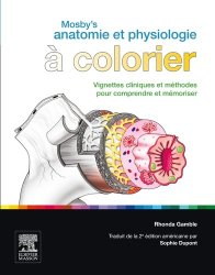 Dernières parutions sur Atlas et planches d'anatomie, Mosby's Anatomie et Physiologie à colorier