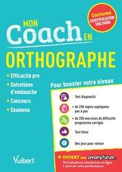Dernières parutions sur Grammaire-Conjugaison-Orthographe, Mon coach en orthographe