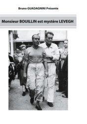 Dernières parutions sur Technique et entraînement, Monsieur Bouillin est mystère Levegh