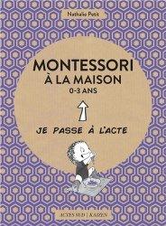 Souvent acheté avec Montessori pour mon bébé, le Montessori à la maison 0-3 ans