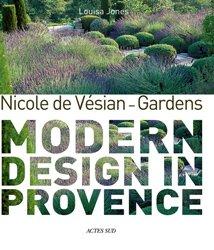 Dernières parutions sur Jardins, Modern Design in Provence