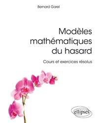 Dernières parutions sur Mathématiques appliquées, Modèles mathématiques du hasard