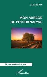 Dernières parutions sur Psychanalystes et leurs théories, Mon abrégé de psychanalyse