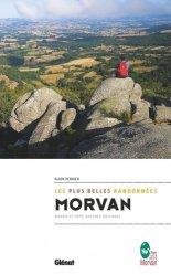 Dernières parutions dans Rando-évasion, Morvan, les plus belles randonnées. Massif et parc naturel régional