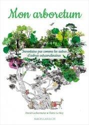 Dernières parutions sur Arbres et arbustes, Mon arboretum
