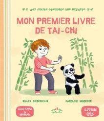 Dernières parutions sur Tai-chi, Mon premier livre de tai-chi