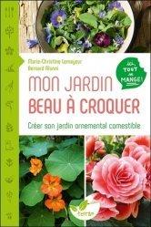 Dernières parutions sur Fleurs et plantes, Mon jardin beau à croquer