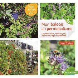 Dernières parutions dans Facile & bio, Mon balcon en permaculture
