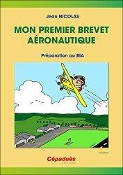 Dernières parutions sur Aéronautique, Mon premier brevet aéronautique