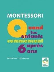 Dernières parutions sur Questions d'éducation, Montessori : Quand les enfants commencent après 6 ans