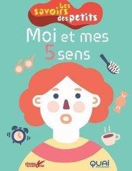 Dernières parutions sur Pour les enfants, Moi et mes cinq sens