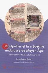 Dernières parutions dans Histoire et sociétés, Montpellier et la médecine andalouse au Moyen-Âge