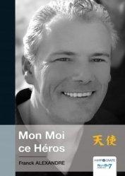 Dernières parutions dans Hypocrate, Mon Moi ce Héros kanji, kanjis, diko, dictionnaire japonais, petit fujy