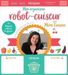 Dernières parutions dans Le Mémoniak, Mon organiseur robot-cuiseur avec Mimi Cuisine