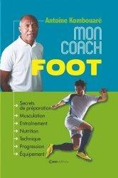 Dernières parutions sur Technique et entraînement, Mon coach foot