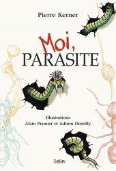 Dernières parutions dans Science à plumes, Moi, parasite