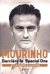 Dernières parutions sur Football, Mourinho : avant le special one