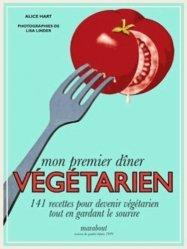 Nouvelle édition Mon premier dîner végétarien