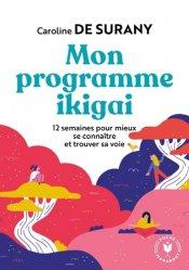 Dernières parutions dans Psychologie, Mon programme ikigai