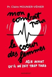 Dernières parutions sur Coeur, Mon combat pour le coeur des femmes