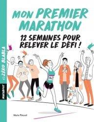 Dernières parutions sur Course à pieds, Mon premier marathon