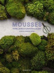 Dernières parutions sur Végétaux - Jardins, Mousse