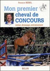 Souvent acheté avec Les secrets des grands pour les jeunes cavaliers, le Mon premier cheval de compétition