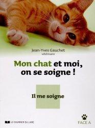 Nouvelle édition Mon chat et moi, on se soigne !