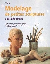Souvent acheté avec 200 plus belles vivaces, le Modelage de petites sculptures pour débutants