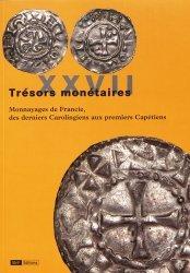Dernières parutions sur Numismatique, Monnayages de Francie, des derniers Carolingiens aux premiers Capétiens
