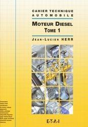 Souvent acheté avec Technologie fonctionnelle de l'automobile Tome 1, le Moteur diesel - Tome 1