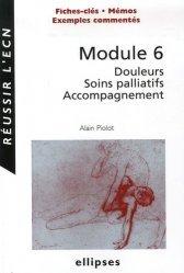 Souvent acheté avec Douleurs : physiologie, physiopathologie et pharmacologie, le Module 6