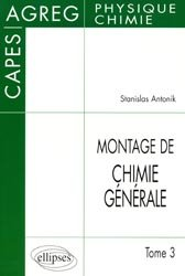 Dernières parutions sur Capes - Agreg, Montage de chimie générale Tome 3