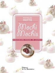 Dernières parutions dans , Mochi mochis. Douceurs made in Japan