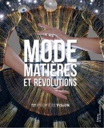 Dernières parutions sur Généralités, Mode, matières et révolutions