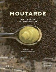 Dernières parutions sur Cuisine et vins, Moutarde