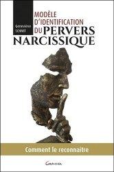 Dernières parutions sur Psychopathologie de l'adulte, Modèle d'identification du pervers narcissique