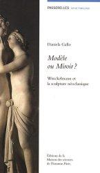Dernières parutions dans Passerelles, Modèle ou Miroir ? Winckelmann et la sculpture néoclassique