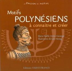 Dernières parutions dans La passion des motifs, Motifs polynésiens à connaître et créer
