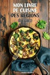 Dernières parutions sur Cuisine et vins, Mon livre de cuisine des régions de France